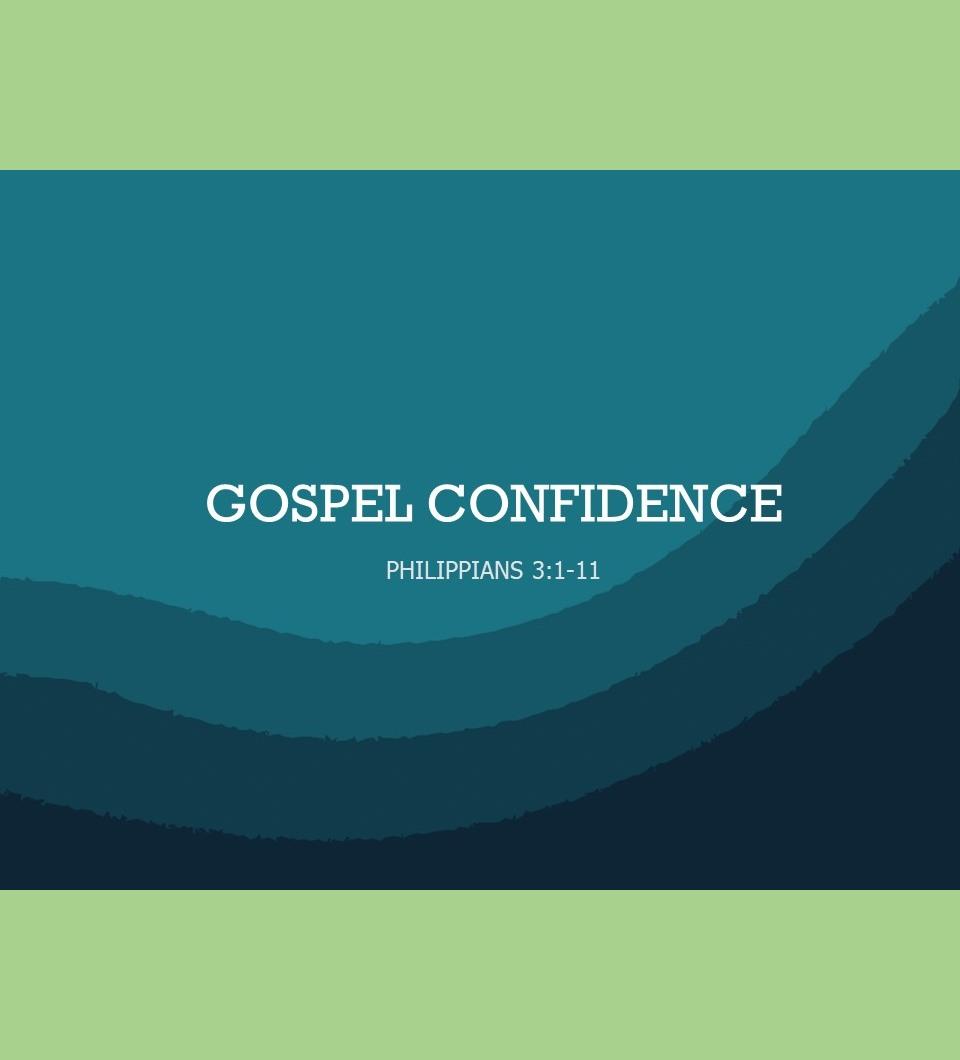 Gospel Confidence