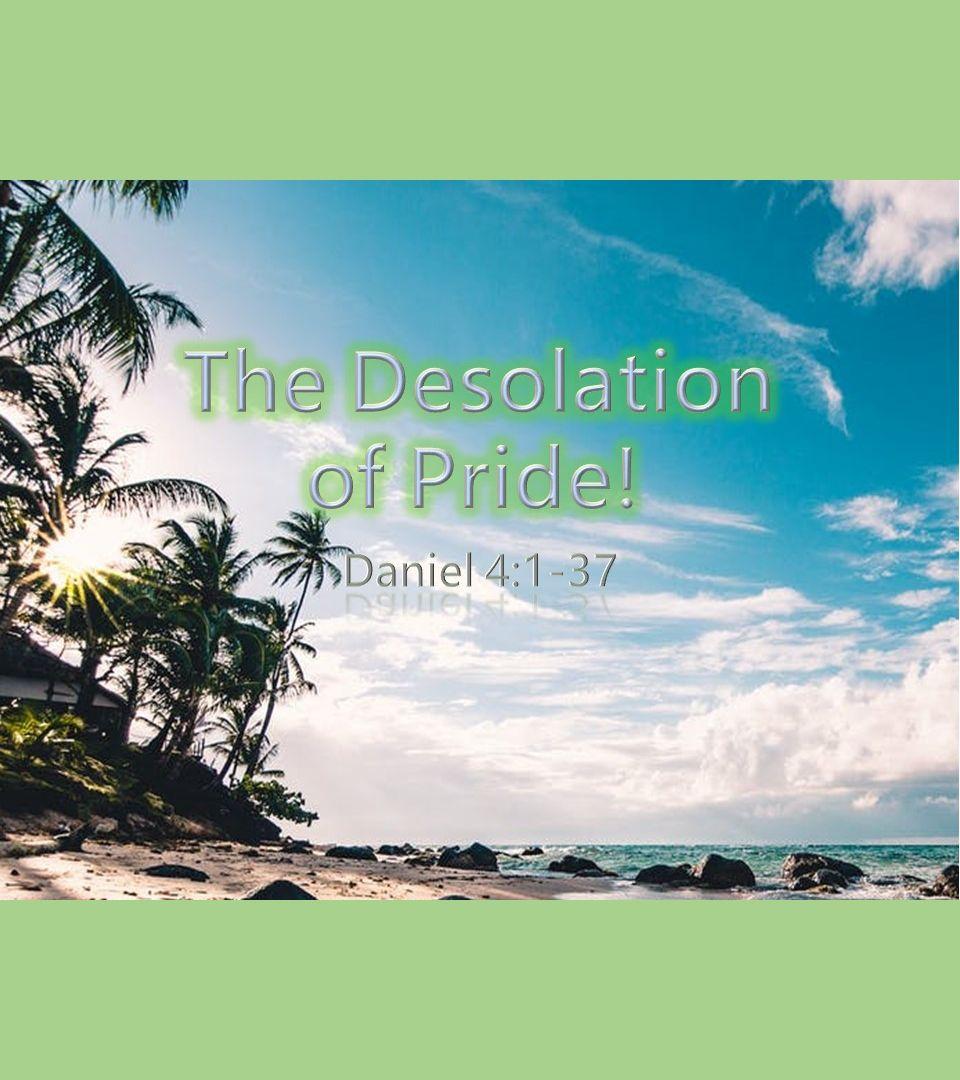 Desolation of Pride