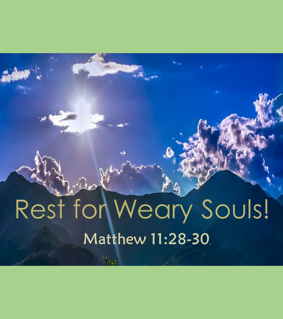Rest for Weary Souls