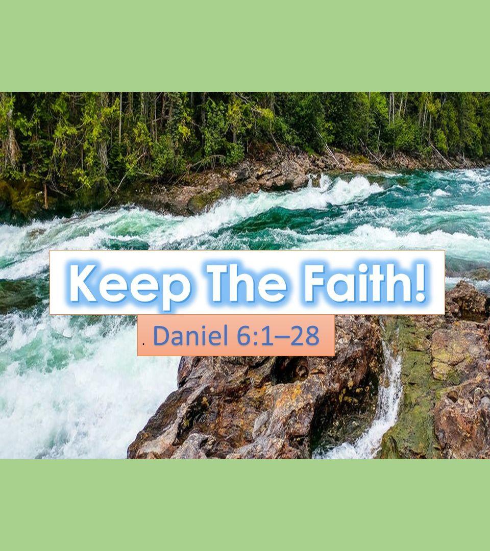 Keep the Faith!