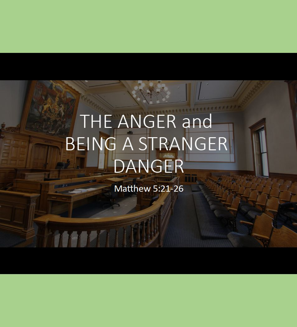 The Anger and Being a Stranger Danger