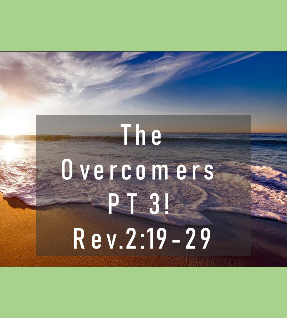 The Overcomers Part 3
